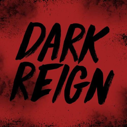Dark Reign von Dillaz