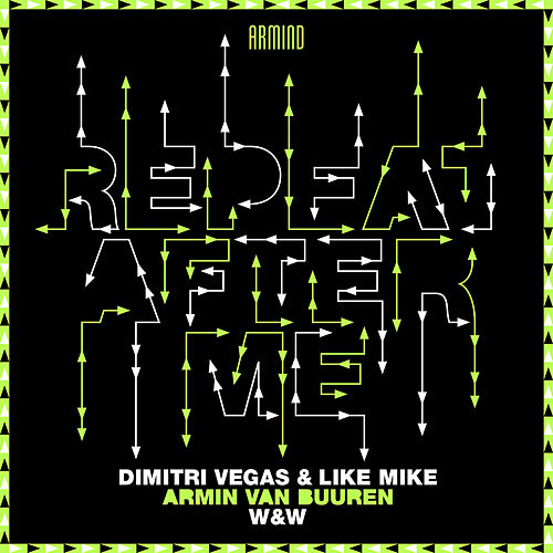 Repeat After Me di Dimitri Vegas & Like Mike x Armin van Buuren x W&W