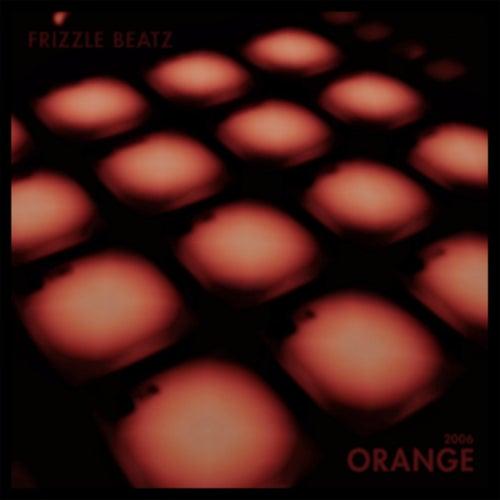 2006 Orange von Frizzle Beatz