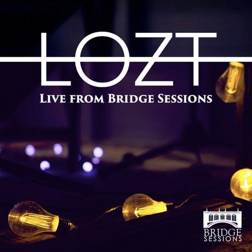 Live from Bridge Sessions de Lozt