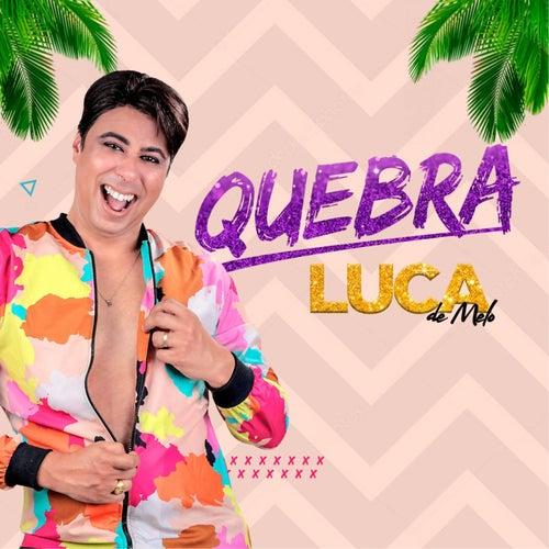Quebra de Luca de Melo
