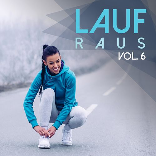 Lauf Raus, Vol. 6 (Winter Edition) by Various Artists