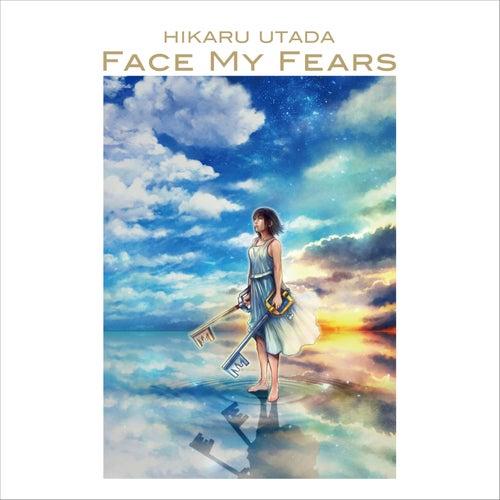 Face My Fears by Hikaru Utada