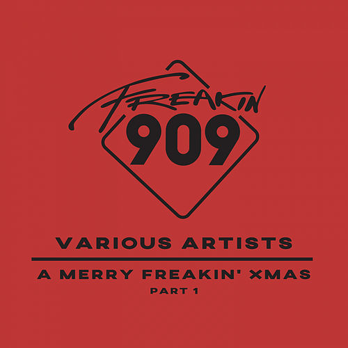 A Merry Freakin' Xmas, Pt. 1 - EP de Various Artists
