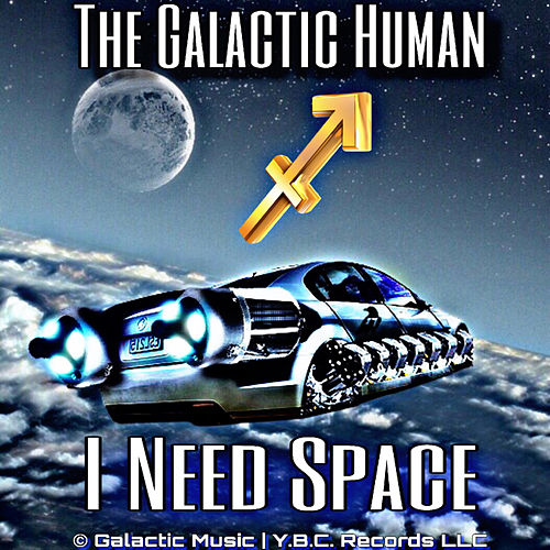 I Need Space by The Galactic Human
