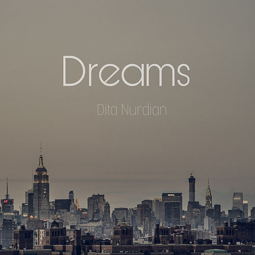 Dreams de Dita Nurdian