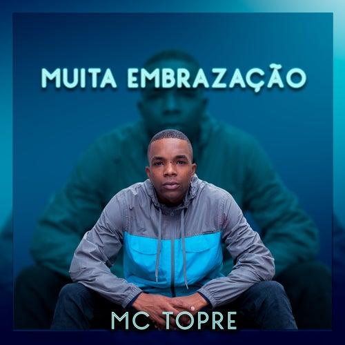 Muita Embrazação de MC Topre