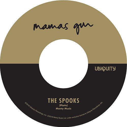 The Spooks / Golden Days by Mamas Gun