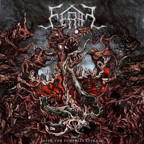 Flesh for Funerals Eternal von Feral & Stray
