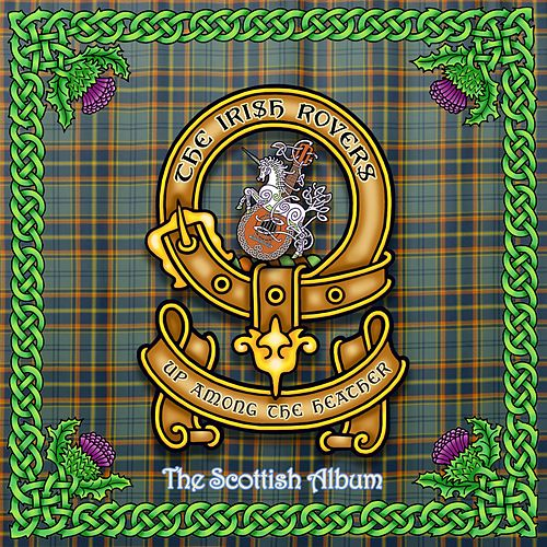 Up Among the Heather, the Scottish Album by Irish Rovers