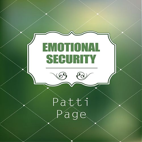 Emotional Security by Patti Page