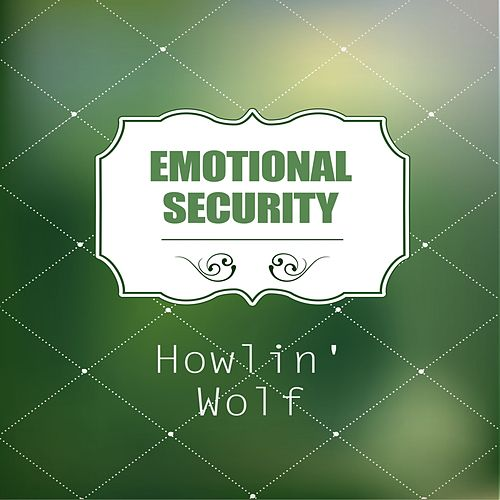 Emotional Security de Howlin' Wolf