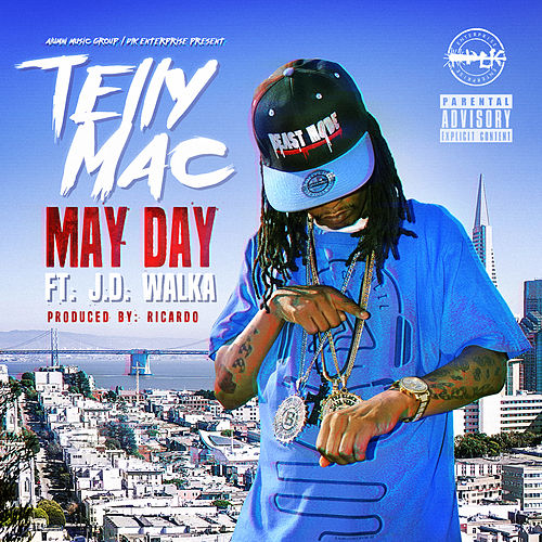 May Day (feat. J.D Walka) von Telly Mac