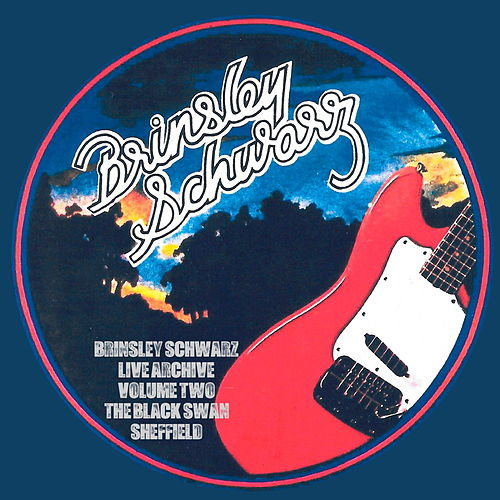 Live in Sheffield (Live) by Brinsley Schwarz