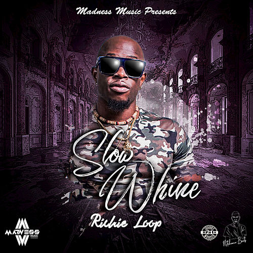 Slow Whine by Richie Loop