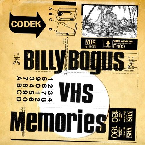 Billy Bogus - Vhs Memories de Billy Bogus
