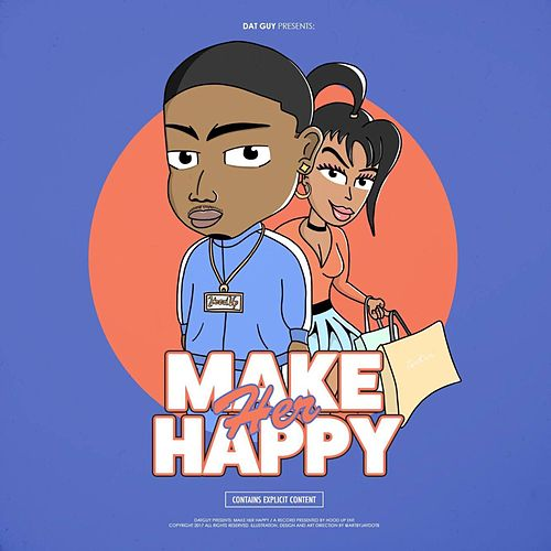 Make Her Happy by Datguy