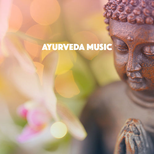 Ayurveda Music by Various Artists