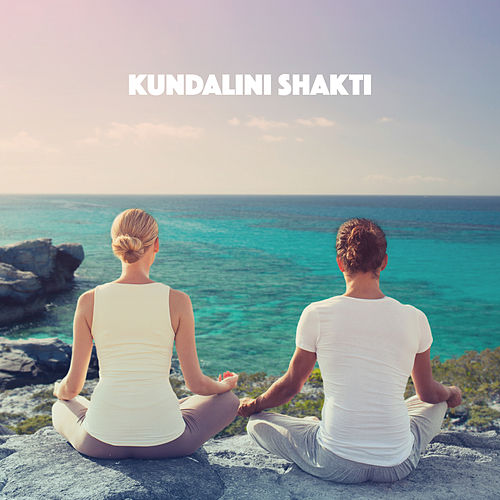 Kundalini Shakti by Various Artists
