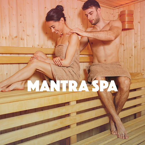 Mantra Spa by Various Artists