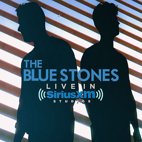 Live in SiriusXM Studios de The Blue Stones