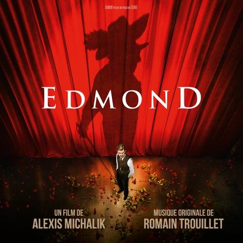 Edmond (Bande originale du film) de Romain Trouillet