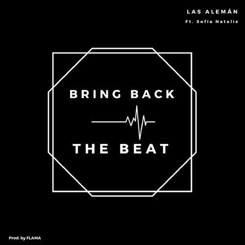Bring Back The Beat (feat Sofía Natalie) de El Alemán