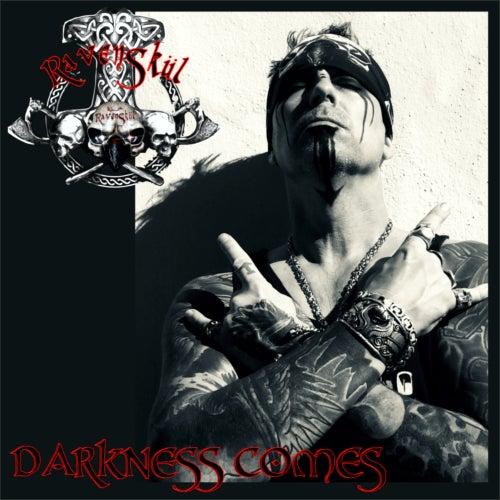 Darkness Comes de RavenSkül