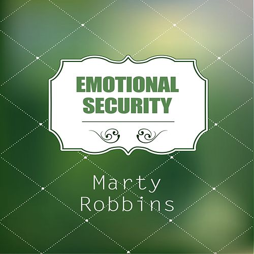 Emotional Security von Marty Robbins