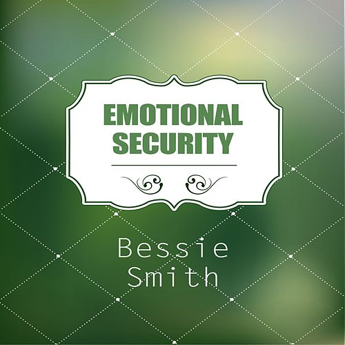 Emotional Security von Bessie Smith