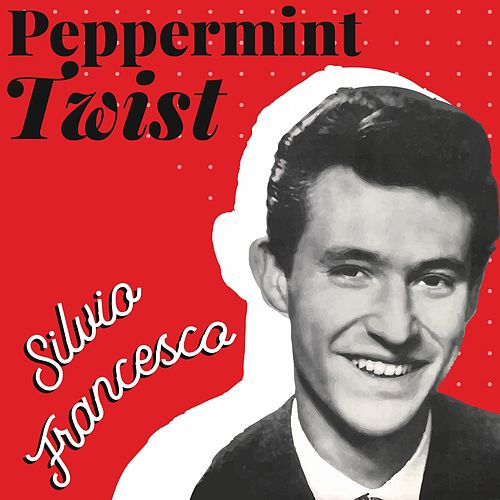 Peppermint Twist de Silvio Francesco