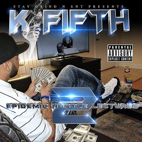 Epidemic Hustle Lectures 2 by K Fifth