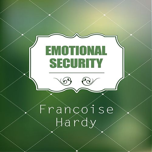 Emotional Security de Francoise Hardy
