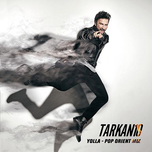 Yolla (Pop Orient Mix) by Tarkan