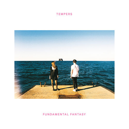 Fundamental Fantasy by The Tempers