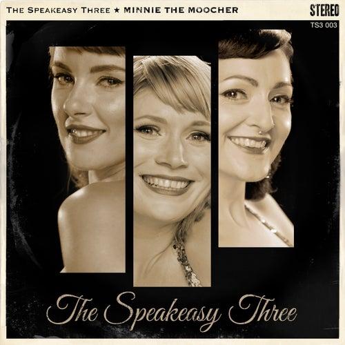 Minnie the Moocher by Speak Easy Three