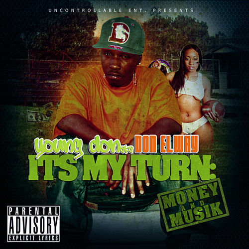 Its My Turn: Money & Musik by Don Elway