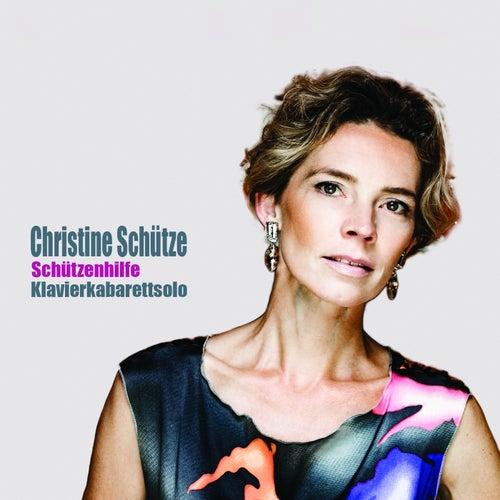 Schützenhilfe by Christine Schütze
