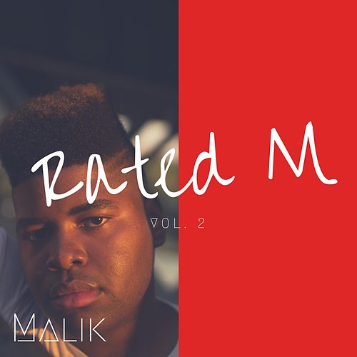 Rated M, Vol. 2 by Malik