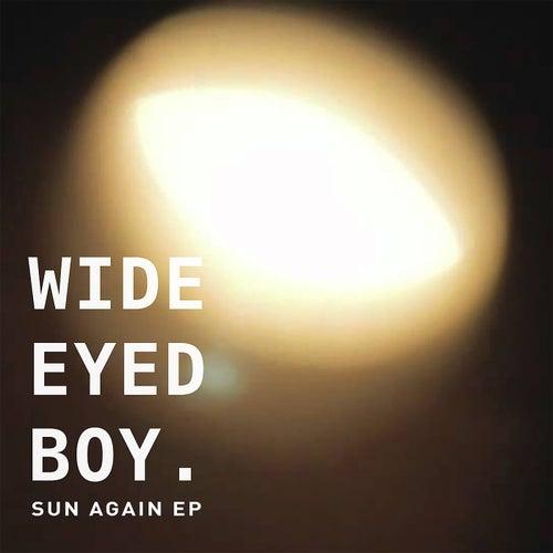 Sun Again EP von Wide Eyed Boy