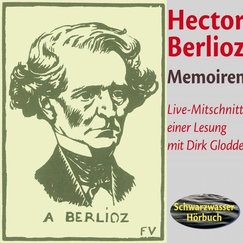 Memoiren des Hector Berlioz von Hector Berlioz