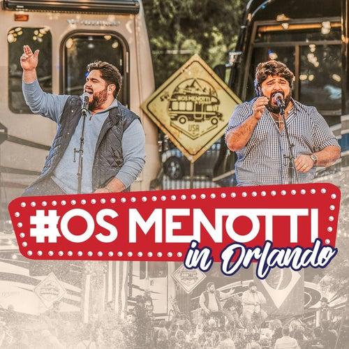 Os Menotti In Orlando (ao Vivo) von César Menotti & Fabiano