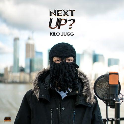 Next Up - S2-E5 (Mixtape Madness Presents) von Kilo Jugg