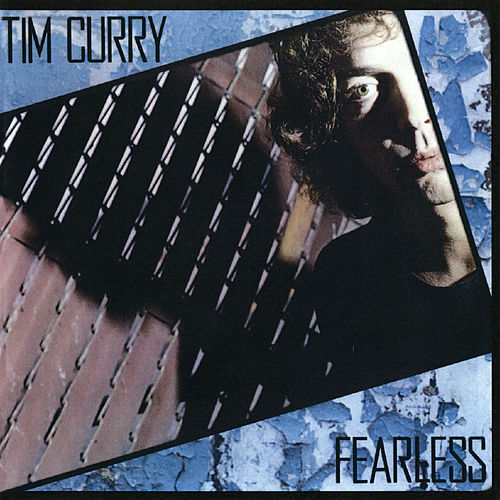 Fearless by Tim Curry