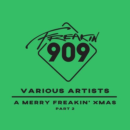 A Merry Freakin' Xmas (Part 2) - EP de Various Artists