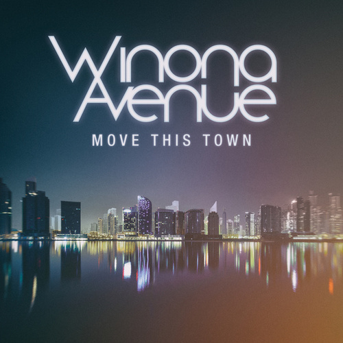 Move This Town by Winona Avenue