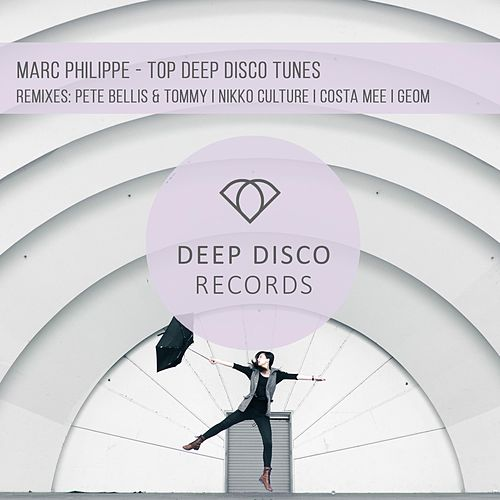 Top Deep Disco Tunes by Marc Philippe