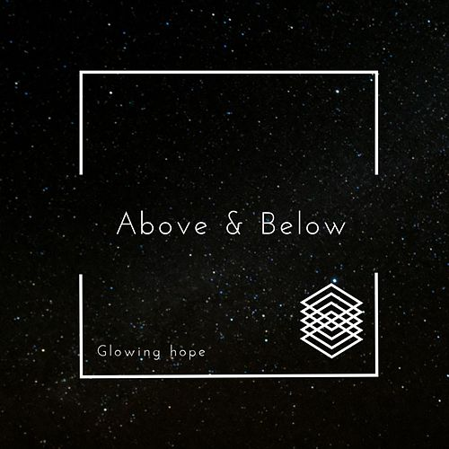 Glowing Hope von Above & Beyond