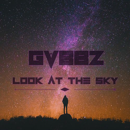 Look at the Sky by Gvbbz