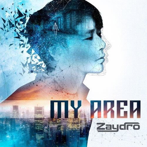 My Area by Zaydro